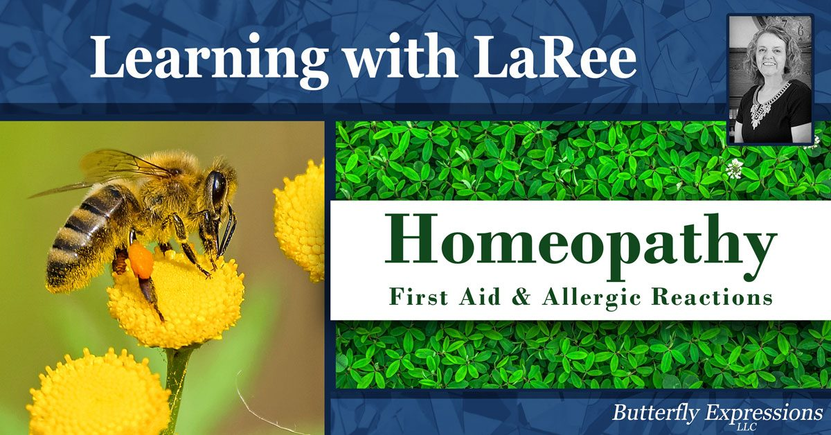 Homeopathic - First Aid - Allergic Reactions - LaRee Westover